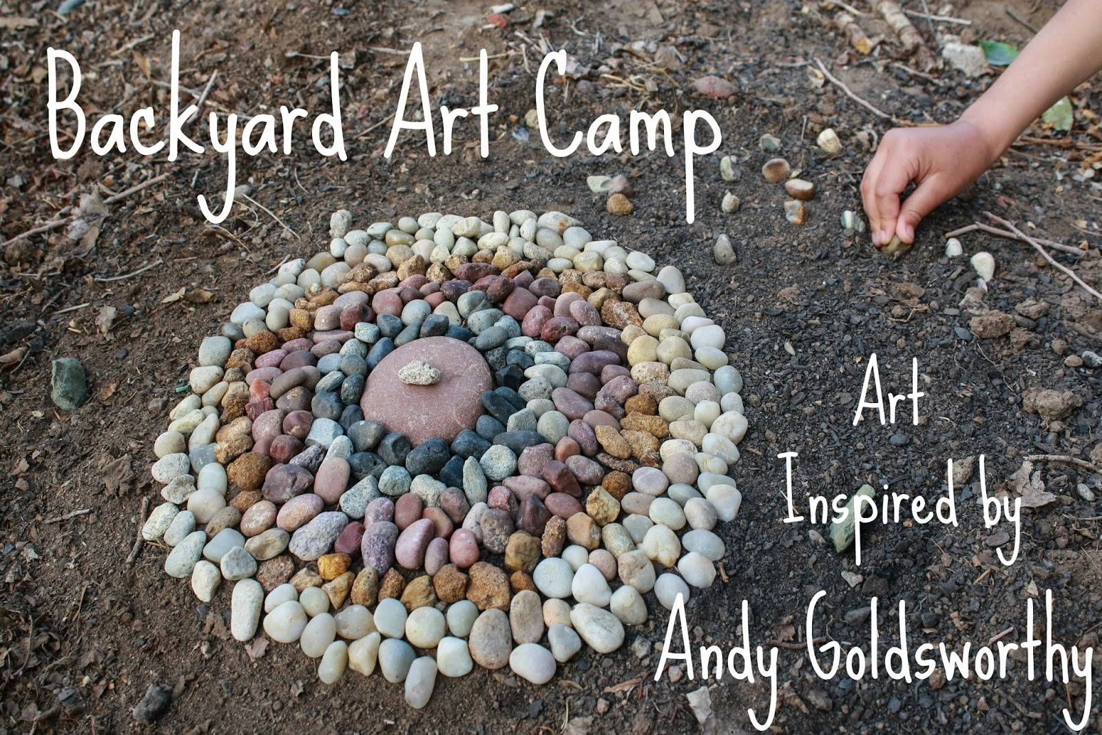 Backyard Art Camp Andy Goldsworthy