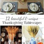 Beautiful Unique Thanksgiving Tablescapes Your Holiday