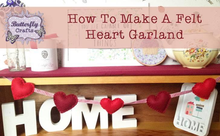 Butterfly Crafts Craft Diy Make Felt Heart Garland