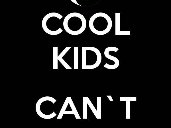 Cool Kids Can Die