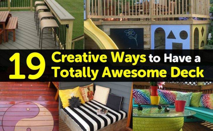 Creative Ways Have Totally Awesome Deck
