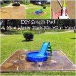 Diy Splash Pad Mini Water Park Your Yard Really