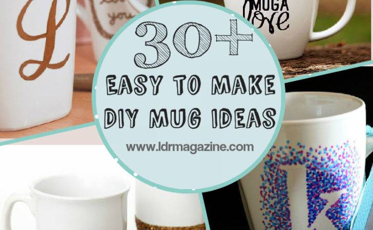 Easy Make Diy Mug Ideas Ldr Magazine