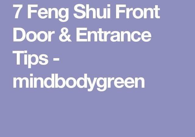 Feng Shui Front Door Entrance Tips Mindbodygreen