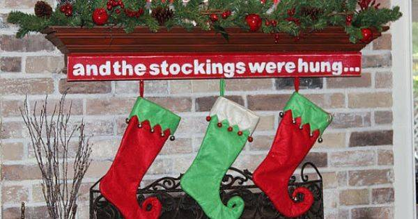Hand Painted Stockings Were Hung Sign Trunkojunk