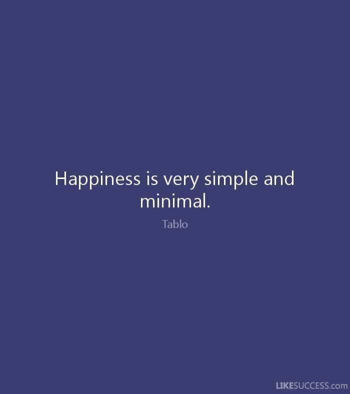 Happiness Very Simple Minimal Tablo Like Success