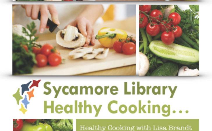 Healthy Cooking Lisa Brandt Sycamore Library