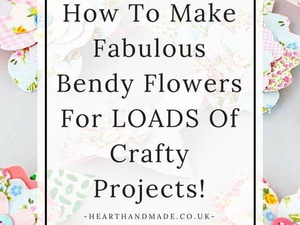 Make Fabulous Bendy Flowers Loads Crafty Projects