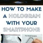Make Hologram Your Smartphone