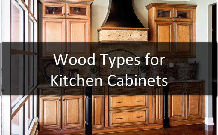 Select Wood Type Kitchen Cabinets February