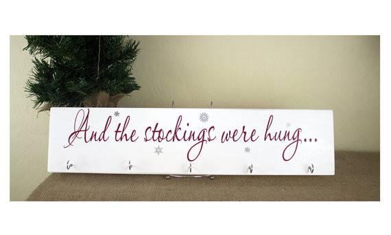 Stocking Holder Were Hung Custom