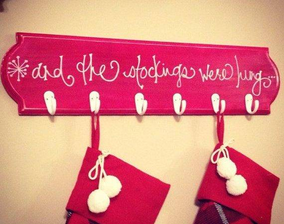 Stockings Were Hung Christmas Stocking Sign Rack