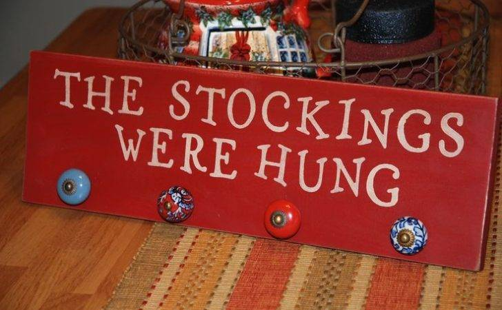 Stockings Were Hung Signs Christmas Pinterest
