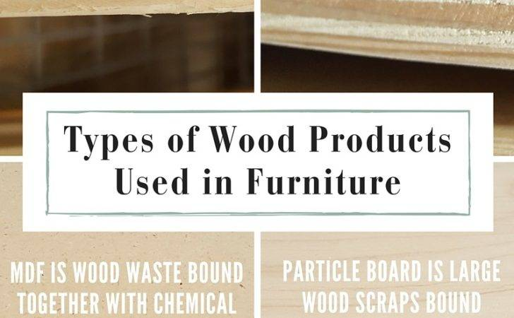 Types Wood Products Used Furniture