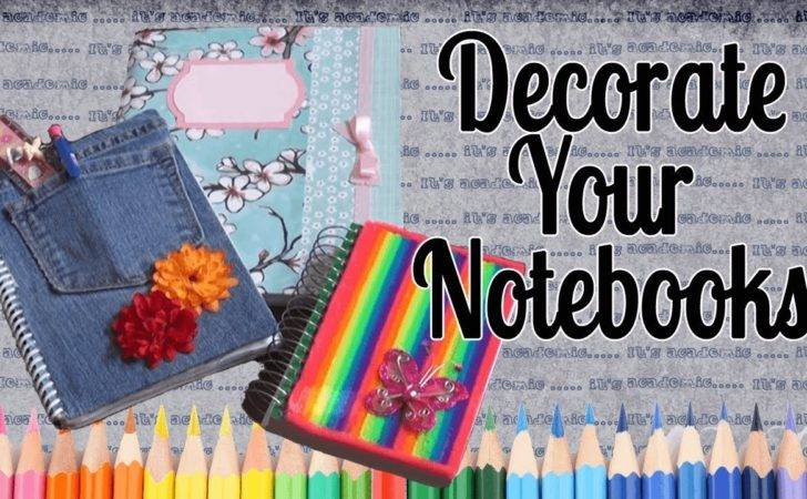 Your Notebooks Back School Youtube Cool Binder Decorating Ideas